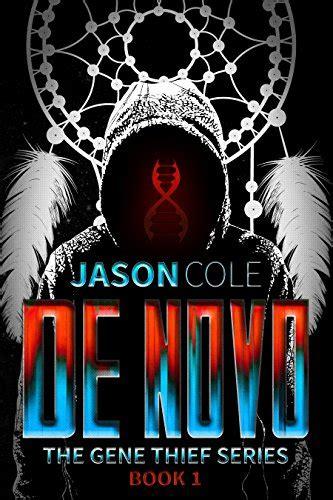 the book thief series 1 de novo the gene thief series book 1 story
