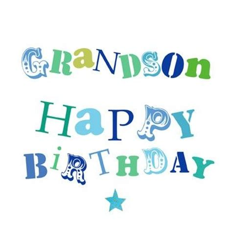 happy birthday two year my grandson logan is two years 25 best grandson birthday quotes on grandson