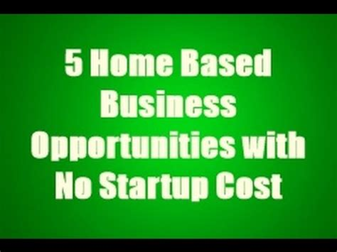 5 home based business opportunities with no startup cost