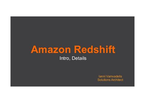 amazon redshift amazon redshift ianni vamvadelis
