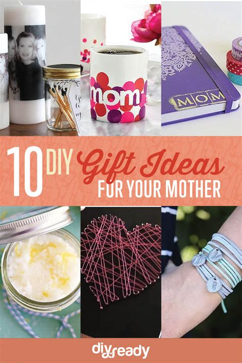 10 diy birthday gift ideas for mom diy projects craft