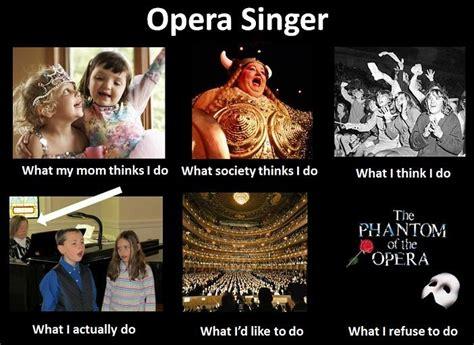 Opera Meme - 21 best images about opera on pinterest student memes