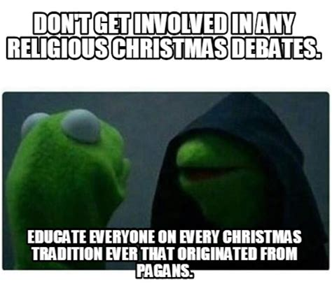Every Meme Ever - meme creator don t get involved in any religious