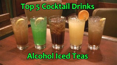 top 5 bar drinks top 5 alcohol tea cocktails alcoholic iced tea drinks top
