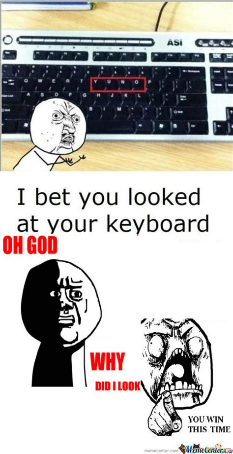 Meme Keyboard - rmx y u no keyboard by davidthomas101 meme center