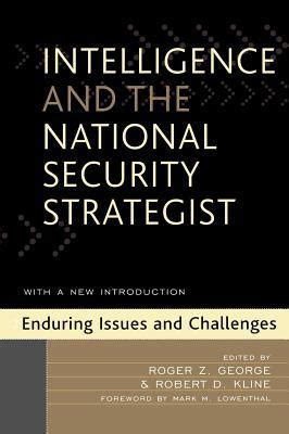 being watched challenges to government surveillance books intelligence and the national security strategist roger
