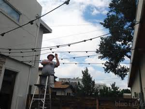 How To Install Patio Lights Outdoor Style How To Hang Commercial Grade String Lights Blue I Style