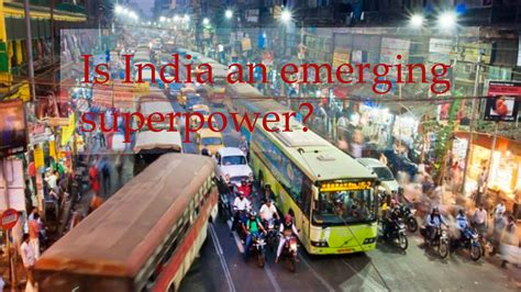 India Emerging Superpower Essay by India A Poor Nation Or An Emerging Superpower