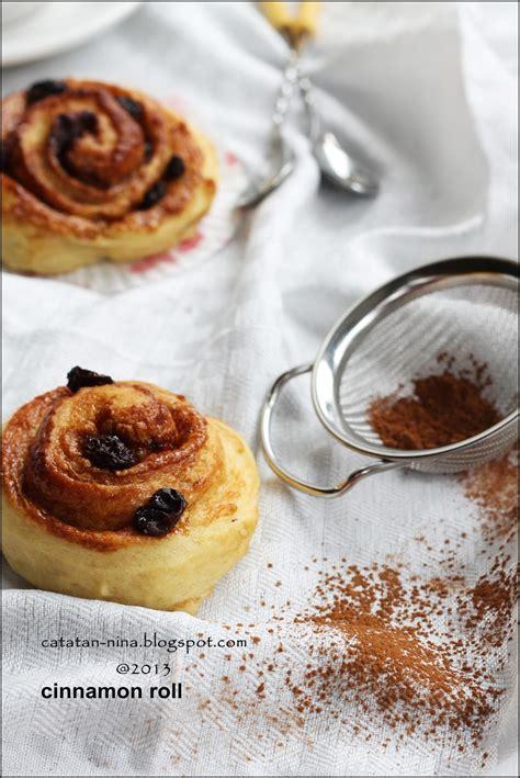 cinnamon roll catatan nina aneka resep masakan rumah