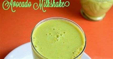fruit u can cook avocado milkshake butter fruit juice recipe chitra s