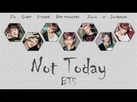 bts not today lyrics bts not today lyrics han rom eng color coded vidbb