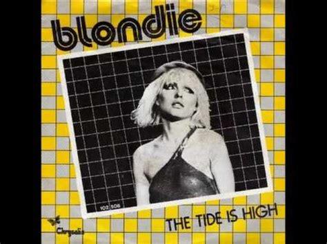 tide is high blondie blondie the tide is high 1980 youtube