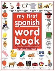 libro first 1000 words spanish my first spanish word book mi primer libro de palabras en espanol by dk publishing hardcover