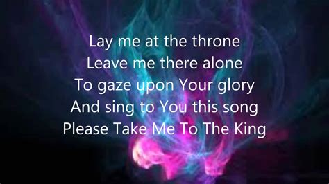 Take Me To The tamela mann take me to the king lyrics