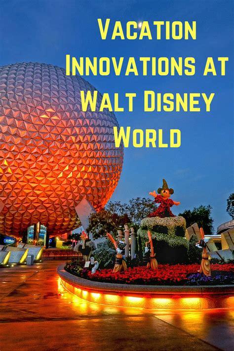 walt disney world vacation part unique vacation innovations available at walt disney world