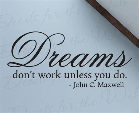 The Choice Is Yours C Maxwell 1 dreams dont work unless you do maxwell by