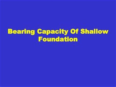 ppt session 5 6 bearing capacity of shallow foundation