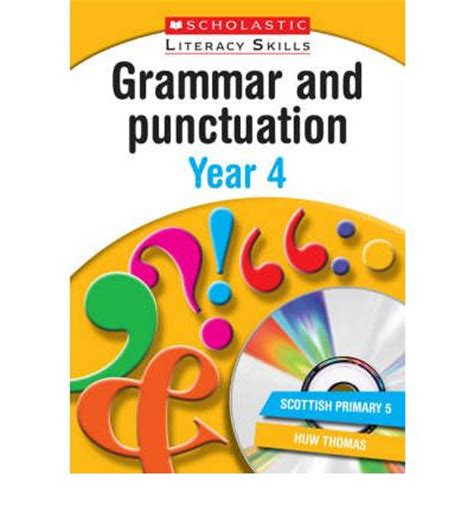 grammar and punctuation year grammar and punctuation year 4 huw thomas tim archbold shoofly publishing 9781407100470