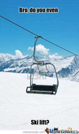 Ski Meme - ski lift by megustan meme center
