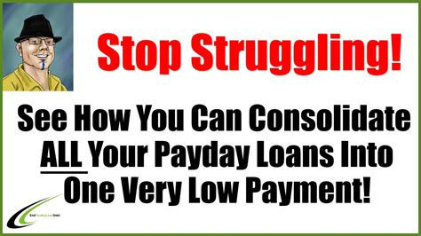 payday loans are they for you i need to consolidate my payday loans you can do that