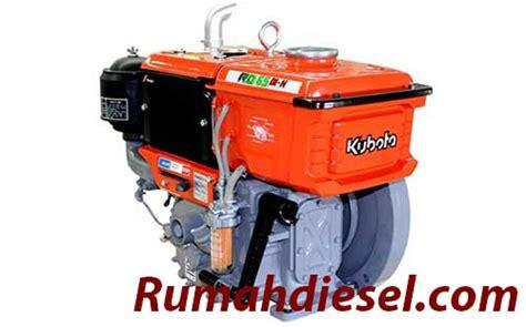 Mesin Diesel Kubota cara servis mesin diesel kubota yang benar rumah diesel