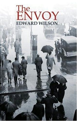 of spies a mccoll novel books the envoy by edward wilson