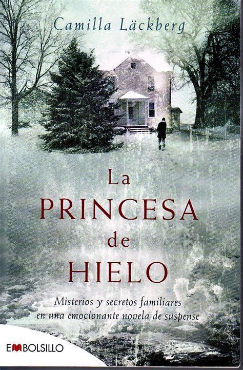 libro la princesa de hielo noventa y dos libros blog literario rese 241 a la princesa de hielo 1 camilla l 228 ckberg