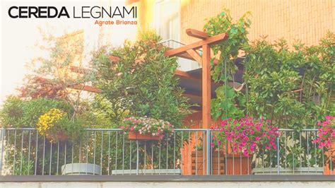 pergole da terrazzo pergola da terrazzo e giardino in legno 1 cereda legnami