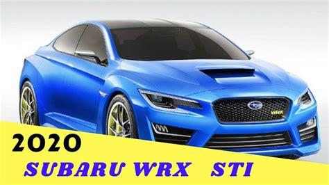 2020 subaru wrx redesign 2020 subaru impreza wrx review review