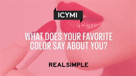what does your favorite color say about you light what does your favorite color say about you real simple
