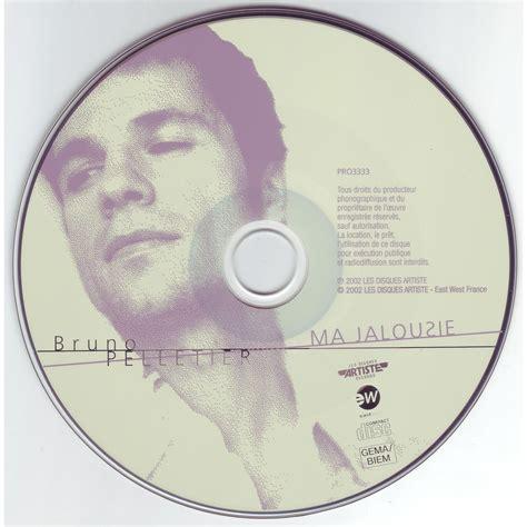 Jalousie Möbel by Ma Jalousie Single Bruno Pelletier Free Mp3