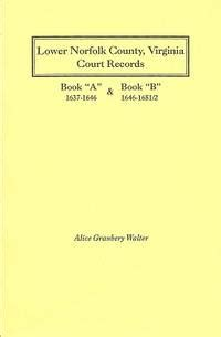 Norfolk Virginia Court Records Lower Norfolk County Virginia Court Records Books Quot A