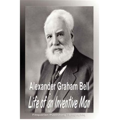 biography alexander graham bell dalam bahasa indonesia alexander graham bell biographiq 9781599862354