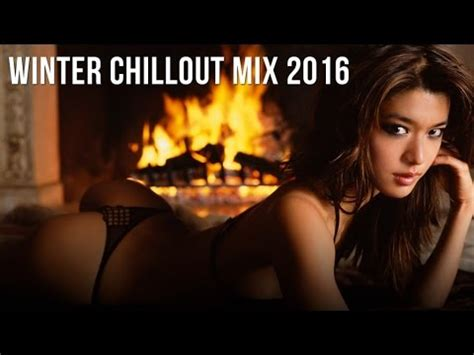 best chillout compilations lounge compilation best chillout 2017 3