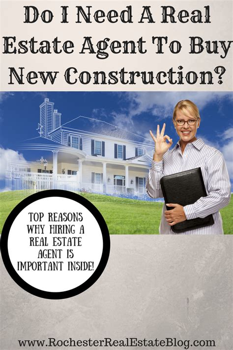 i want buy house do i need a real estate agent to buy new construction