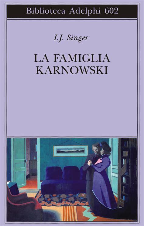 libreria trebisonda la famiglia karnowski di israel j singer libreria