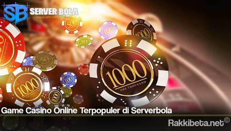 game casino  terpopuler  serverbola informasi seputar judi slot