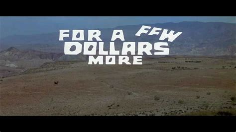 A More by For A Few Dollars More 1965 Title Sequence