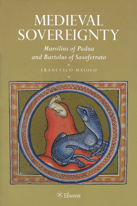 sovereignty books sovereignty marsilius of padua and bartolous of