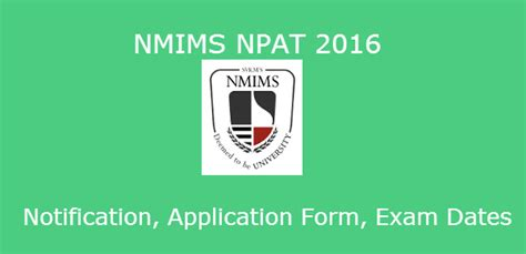 Nmims Executive Mba Eligibility Criteria by Nmims Npat Notification 2016 Career
