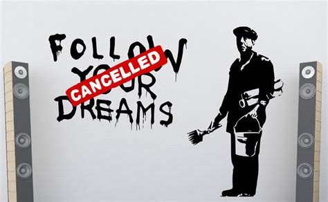 Wallpaper Stiker 039 banksy follow your dreams cancelled large wall
