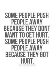 Life quotes and images some people push people away because they don