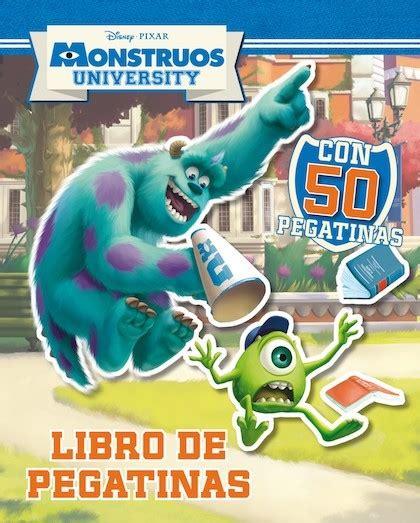 monstruos university primeros lectores monstruos university libro de pegatinas disney sinopsis del libro rese 241 as criticas