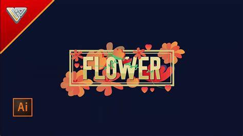 typography flower tutorial flower typography text effect illustrator tutorial