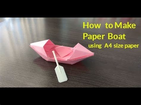 how to make a paper boat with a4 how to make paper boat using a4 size paper my crafts