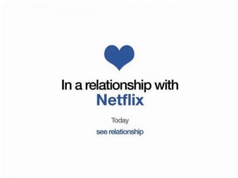 Facebook Relationship Memes - in a relationship with netflix today see relationship