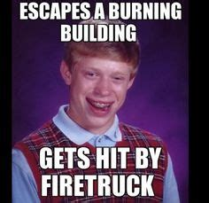 Poor Brian Meme - bad luck brian 9 the image contains a lack of punctuation the letters are in all capitals