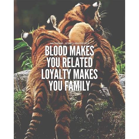 blood makes you related loyalty makes you family tattoo blood makes you related loyalty makes you family pictures