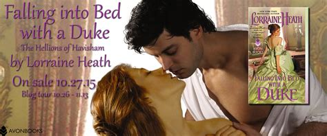 Paket Novel By Lorraine Heath tour guest post excerpt giveaway falling into bed with a duke the hellions of