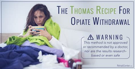 Opiates Detox Recipe the recipe for opiate withdrawal